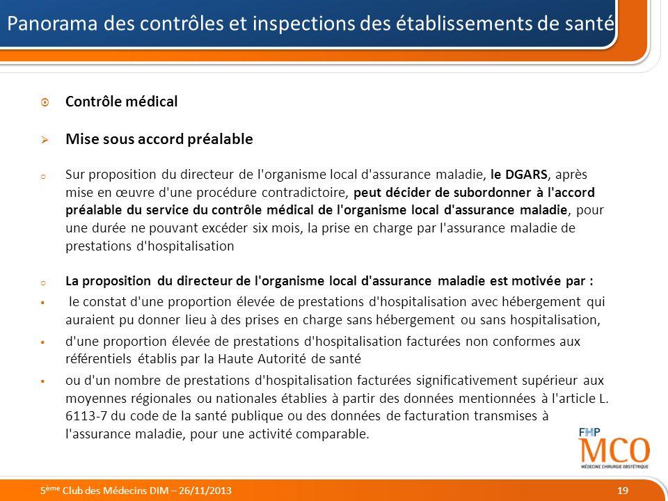 21/05/2014 Contrôle médical Mise sous accord préalable o Sur proposition du directeur de l'organisme local d'assurance maladie, le DGARS, après mise e