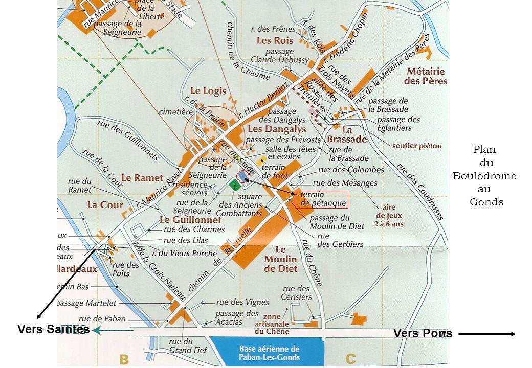 Vers Saintes Vers Pons Plan du Boulodrome au Gonds