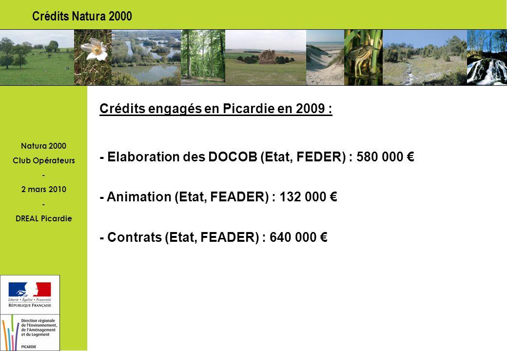 Natura 2000 Club Opérateurs - 2 mars 2010 - DREAL Picardie Expertises d une structure régionale 1.