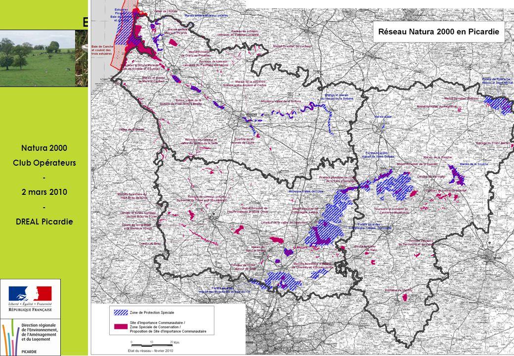 Natura 2000 Club Opérateurs - 2 mars 2010 - DREAL Picardie Etat du réseau en Picardie 2/2