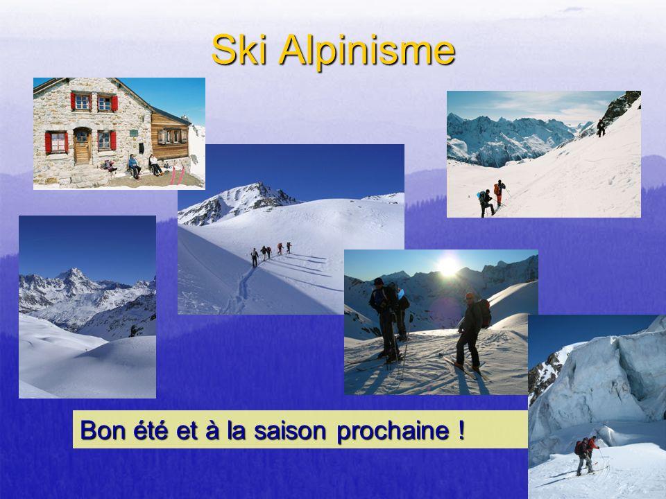 Bon été et à la saison prochaine ! Ski Alpinisme