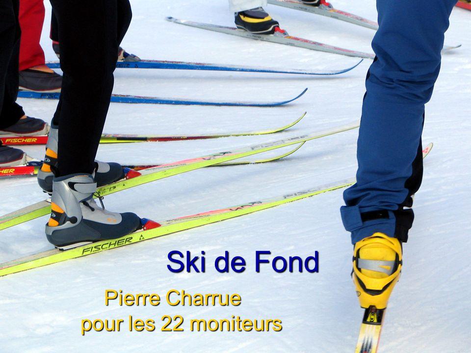 Ski de Fond Pierre Charrue pour les 22 moniteurs
