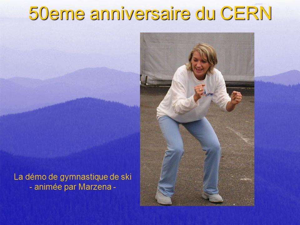 50eme anniversaire du CERN La démo de gymnastique de ski - animée par Marzena -