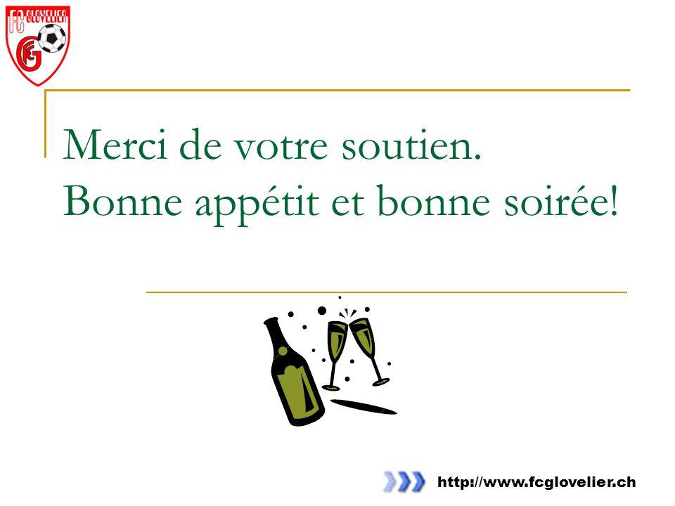 http://www.fcglovelier.ch Merci de votre soutien. Bonne appétit et bonne soirée!