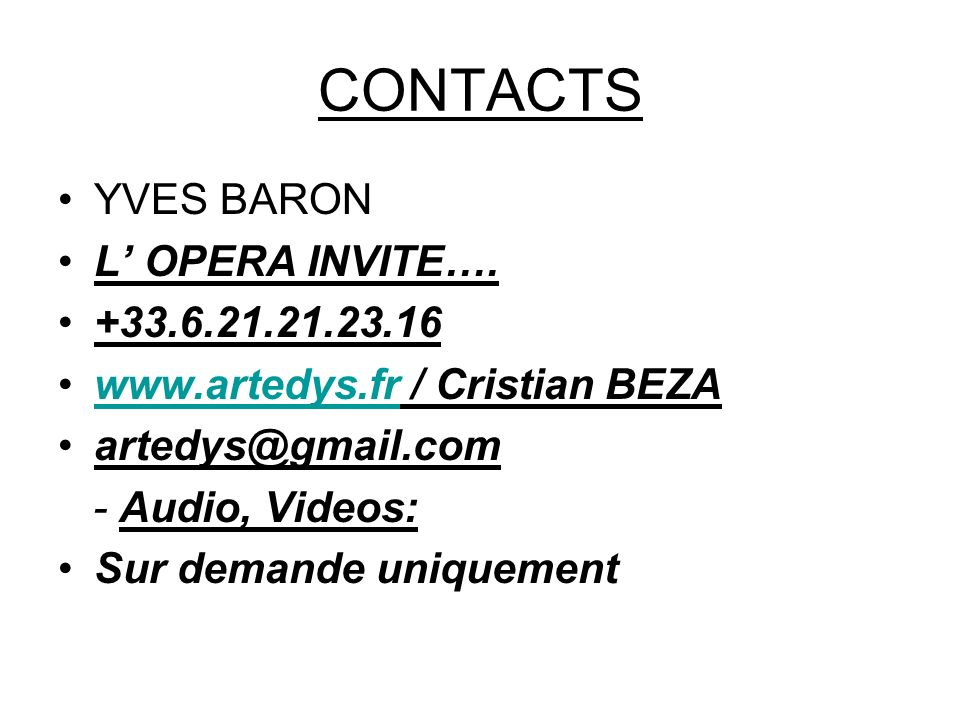 CONTACTS YVES BARON L OPERA INVITE….