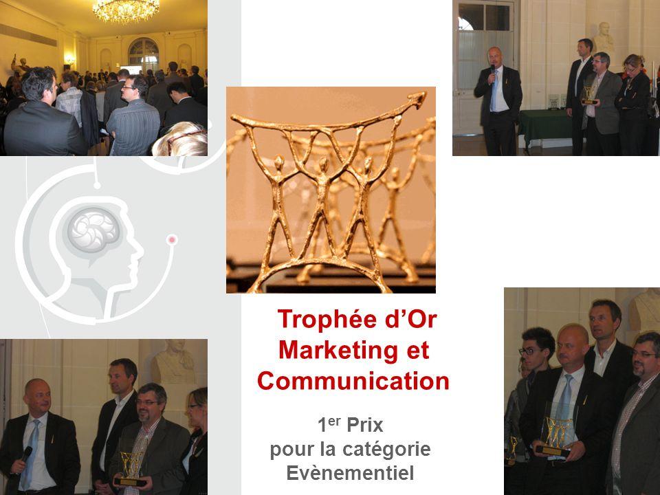 Trophée dOr Marketing et Communication 1 er Prix pour la catégorie Evènementiel