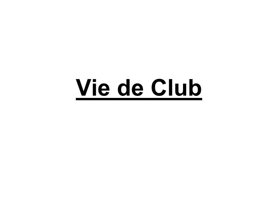 Vie de Club