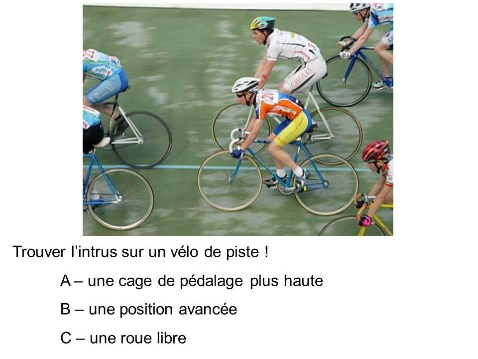 Trouver lintrus sur un vélo de piste .