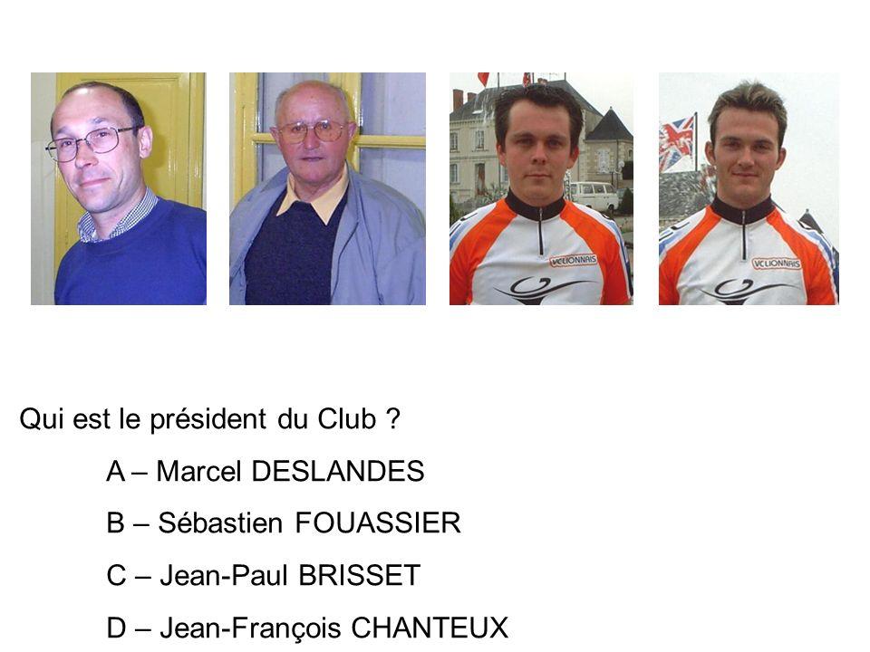 Qui est le président du Club .