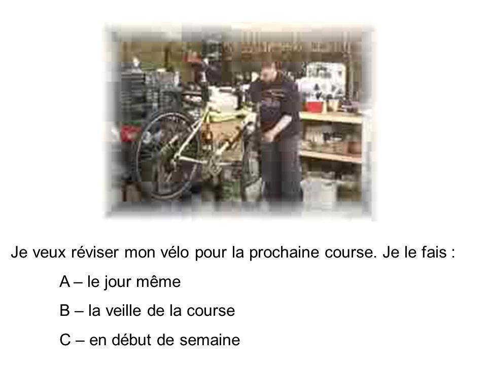 Je veux réviser mon vélo pour la prochaine course.