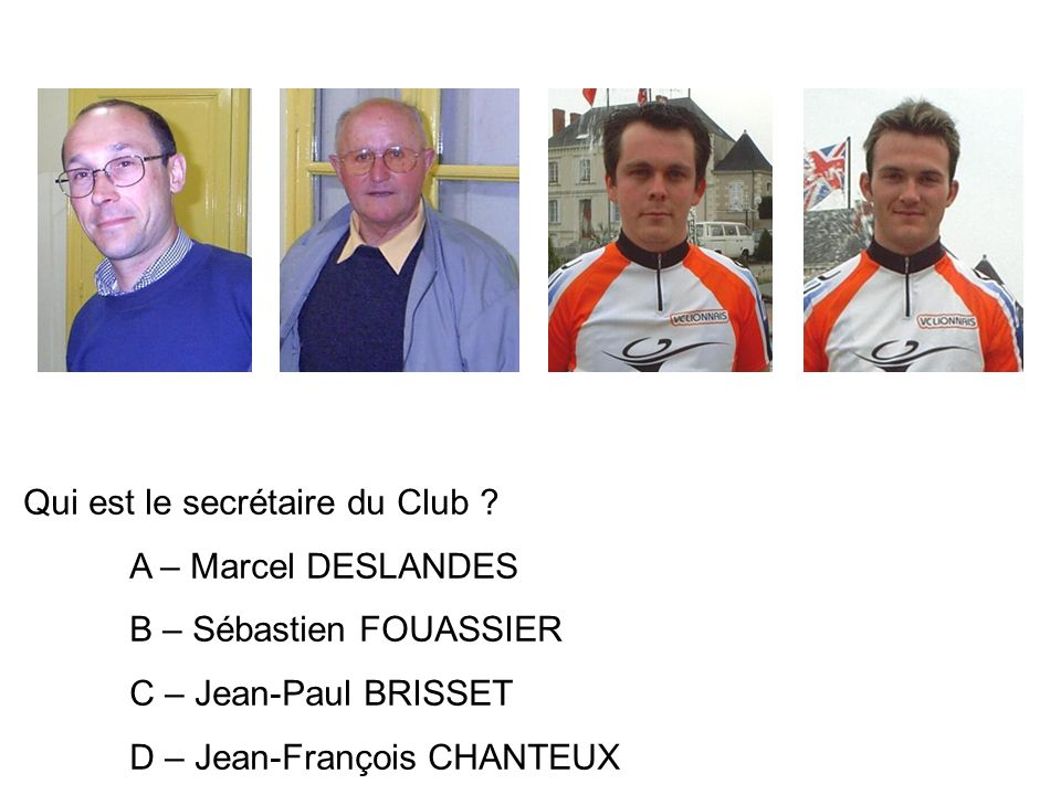 Qui est le secrétaire du Club .