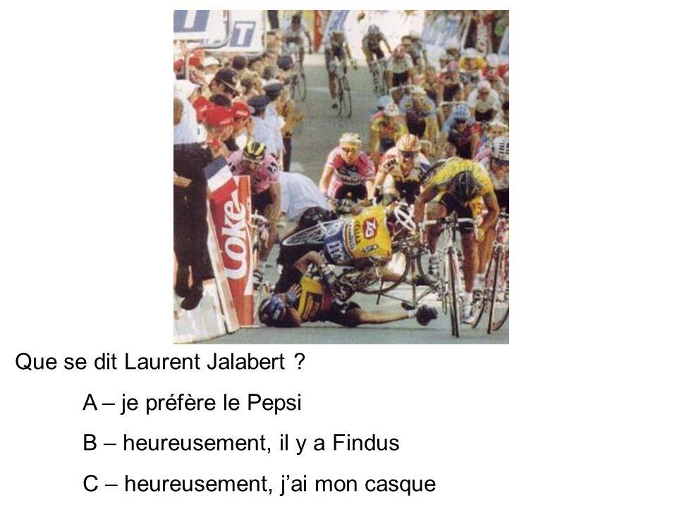 Que se dit Laurent Jalabert .