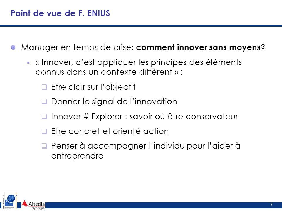 7 Point de vue de F. ENIUS Manager en temps de crise: comment innover sans moyens .