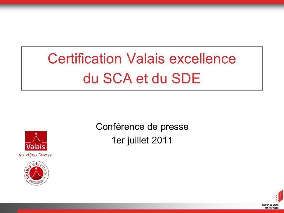 Certification Valais excellence du SCA et du SDE Conférence de presse 1er juillet 2011