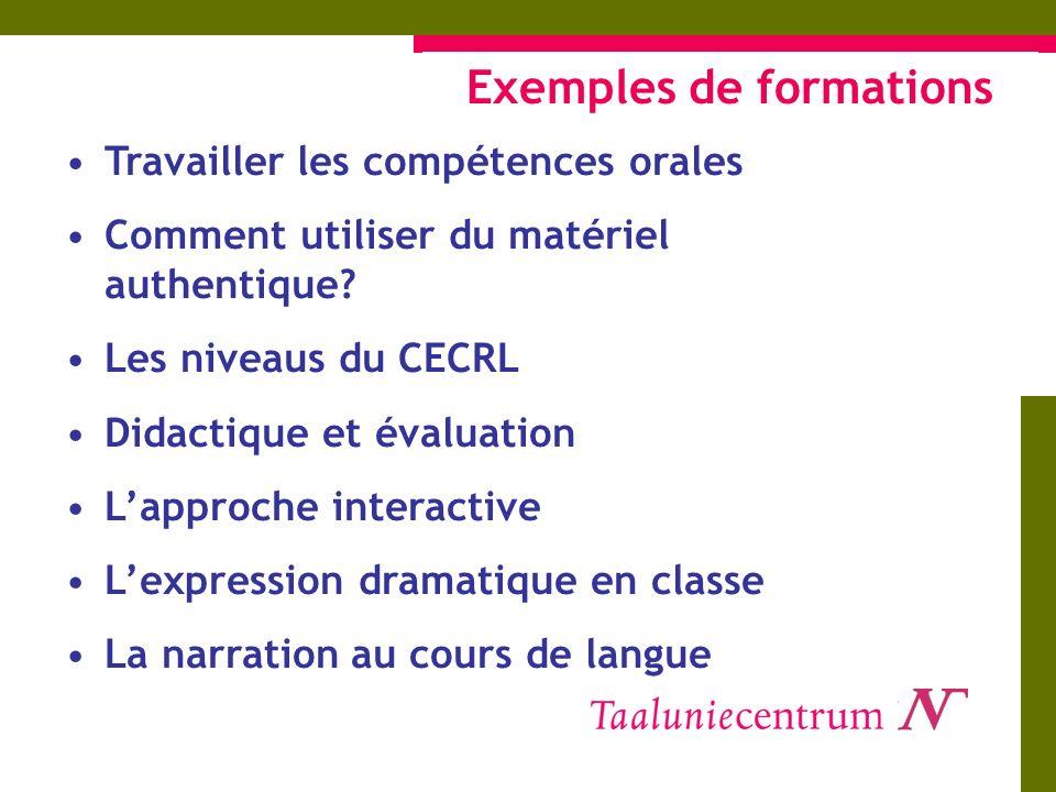 Exemples de formations Travailler les compétences orales Comment utiliser du matériel authentique.