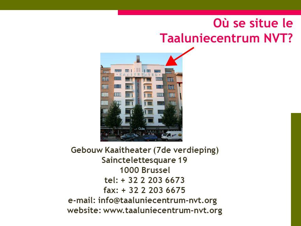Où se situe le Taaluniecentrum NVT.