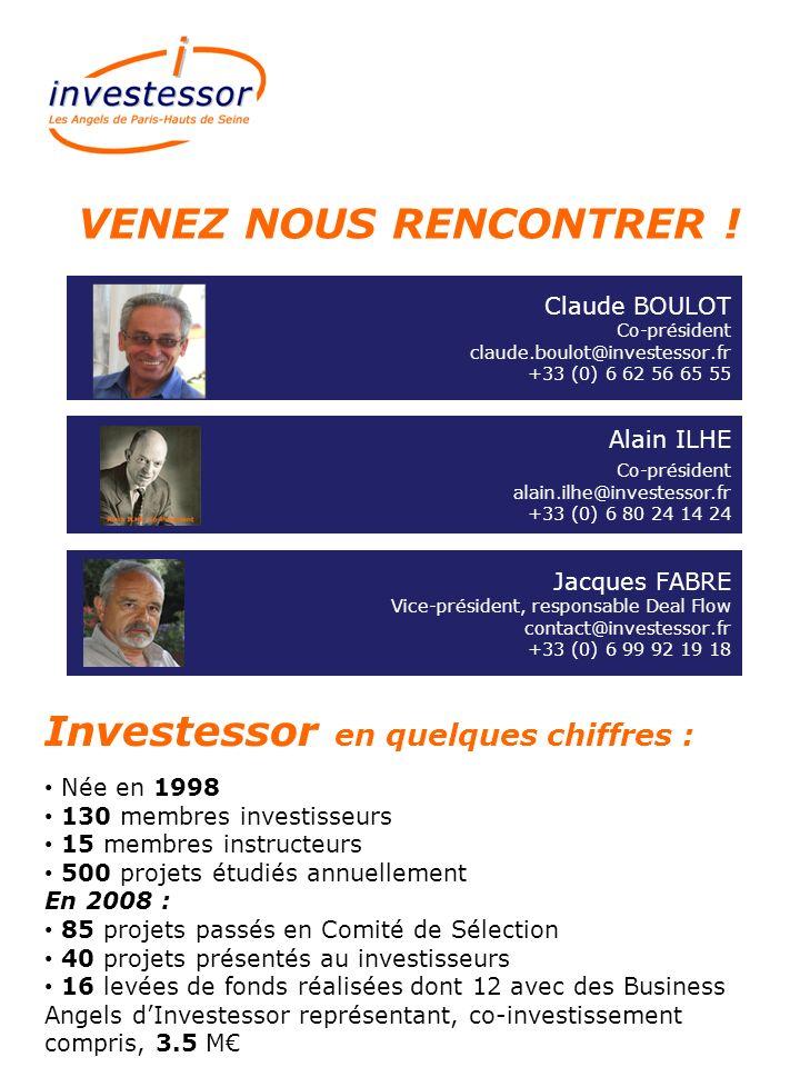 Claude BOULOT Co-président claude.boulot@investessor.fr +33 (0) 6 62 56 65 55 Alain ILHE Co-président alain.ilhe@investessor.fr +33 (0) 6 80 24 14 24