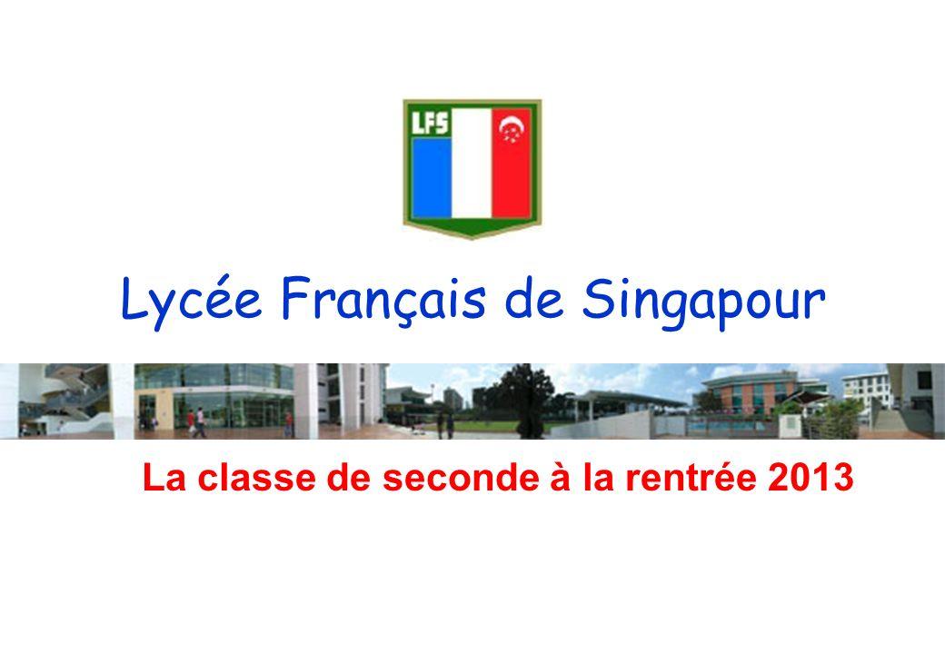 Réunion dinformation des parents délèves de 3ème – 18 mai 2010 page 1 Lycée Français de Singapour La classe de seconde à la rentrée 2013