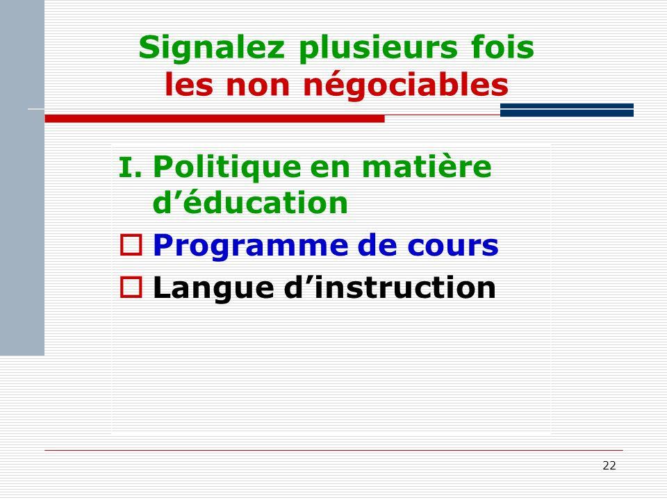 22 Signalez plusieurs fois les non négociables I.