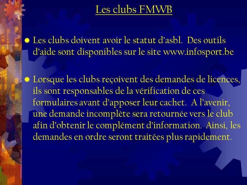 Les clubs doivent avoir le statut dasbl.