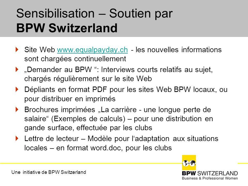 Sensibilisation – Soutien par BPW Switzerland Site Web www.equalpayday.ch - les nouvelles informations sont chargées continuellementwww.equalpayday.ch