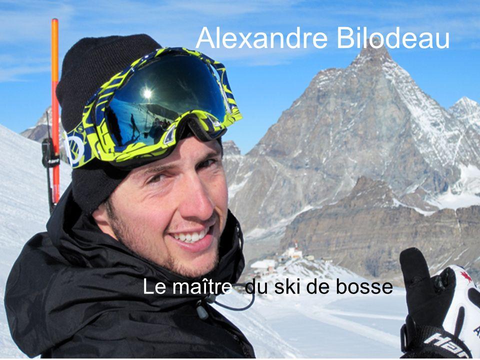 Alexandre Bilodeau Le maître du ski de bosse