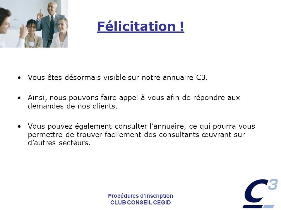 Procédures dinscription CLUB CONSEIL CEGID Félicitation .