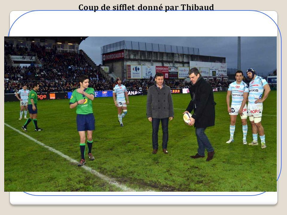 Coup de sifflet donné par Thibaud