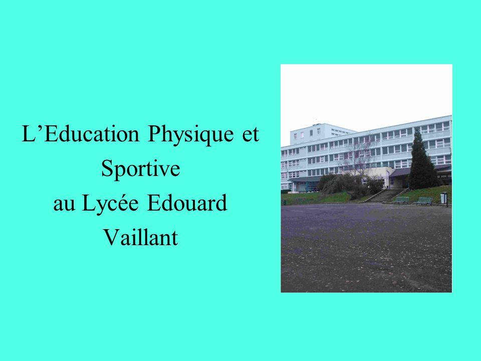 LEducation Physique et Sportive au Lycée Edouard Vaillant