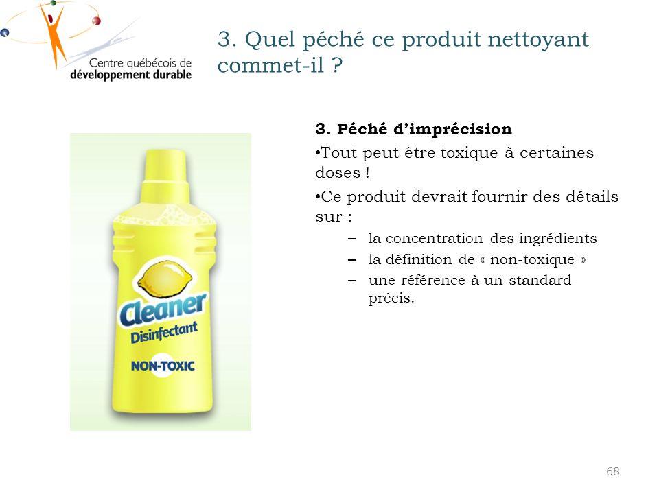 3.Quel péché ce produit nettoyant commet-il . 3.