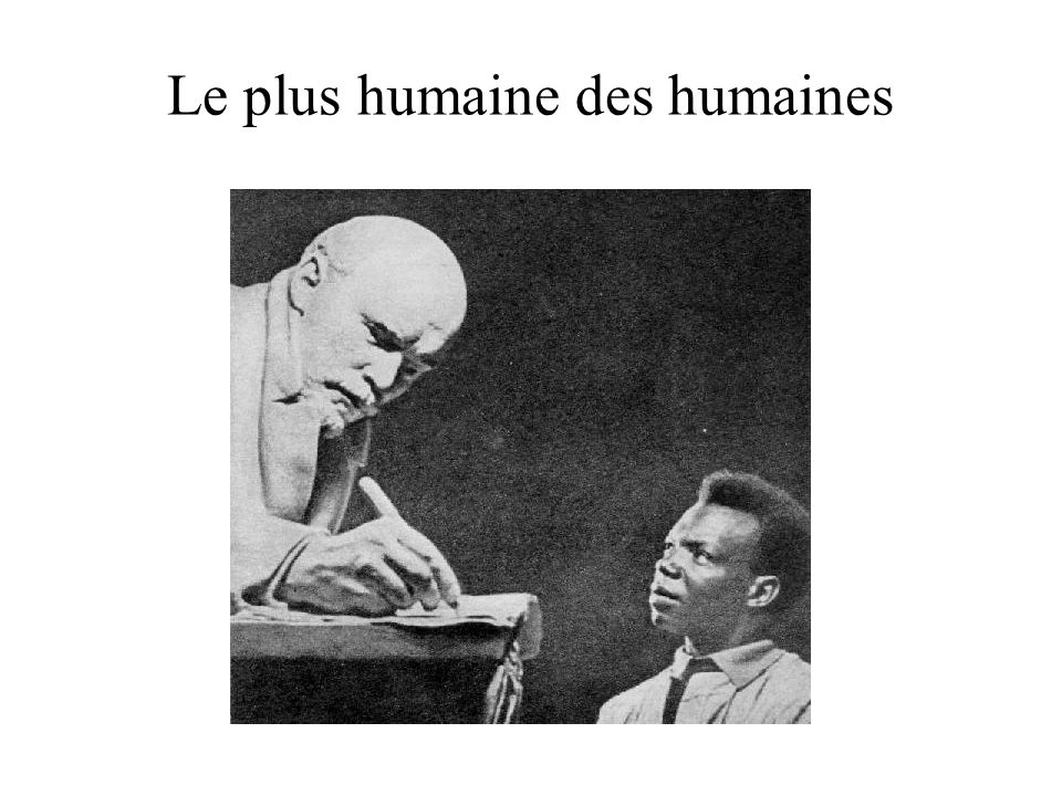 Le plus humaine des humaines