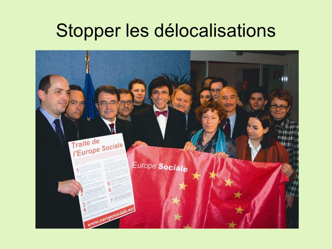 Stopper les délocalisations