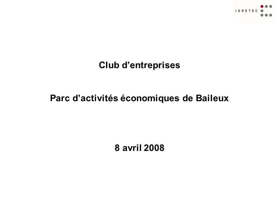 Club dentreprises Parc dactivités économiques de Baileux 8 avril 2008
