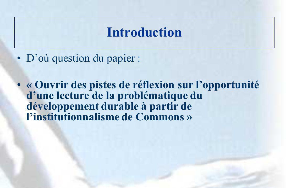 Introduction Doù question du papier : « Ouvrir des pistes de réflexion sur lopportunité dune lecture de la problématique du développement durable à pa