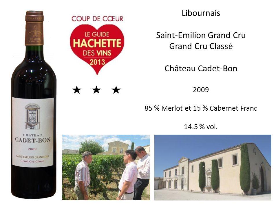 Libournais Saint-Emilion Grand Cru Grand Cru Classé Château Cadet-Bon 2009 85 % Merlot et 15 % Cabernet Franc 14.5 % vol.