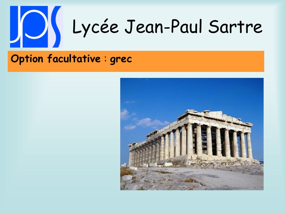 Lycée Jean-Paul Sartre Option facultative : grec