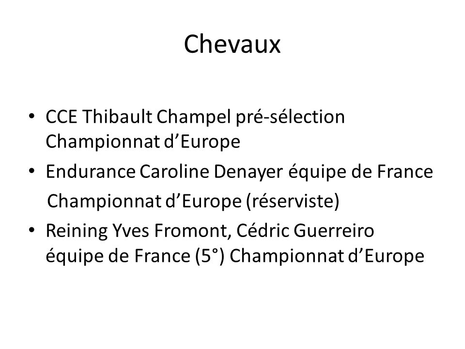 Championnat de France Generali Club :3° rang national avec 34 Podiums, 14 Victoires, 722 engagements Poneys: 2° rang national avec 34 Podiums, 15 Victoires, 609 engagés Total : 2° rang National avec 68 Podiums, 29 Victoires, 1331 engagés