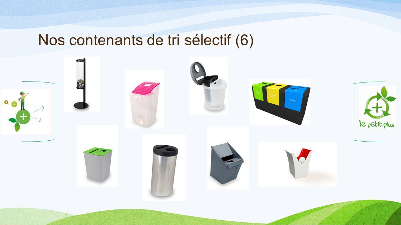 Nos contenants de tri sélectif (6)