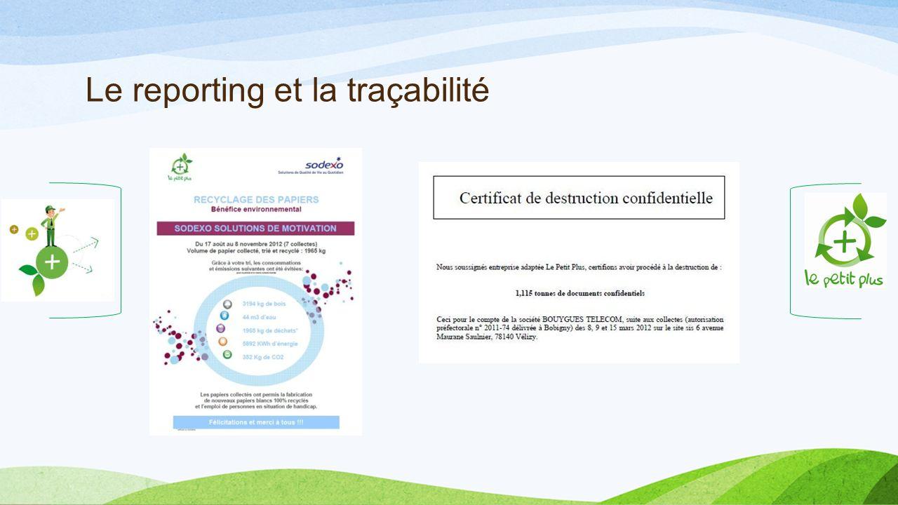 Le reporting et la traçabilité