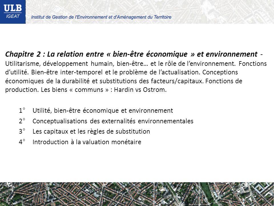 Chapitre 2 : La relation entre « bien-être économique » et environnement - Utilitarisme, développement humain, bien-être… et le rôle de lenvironnement.