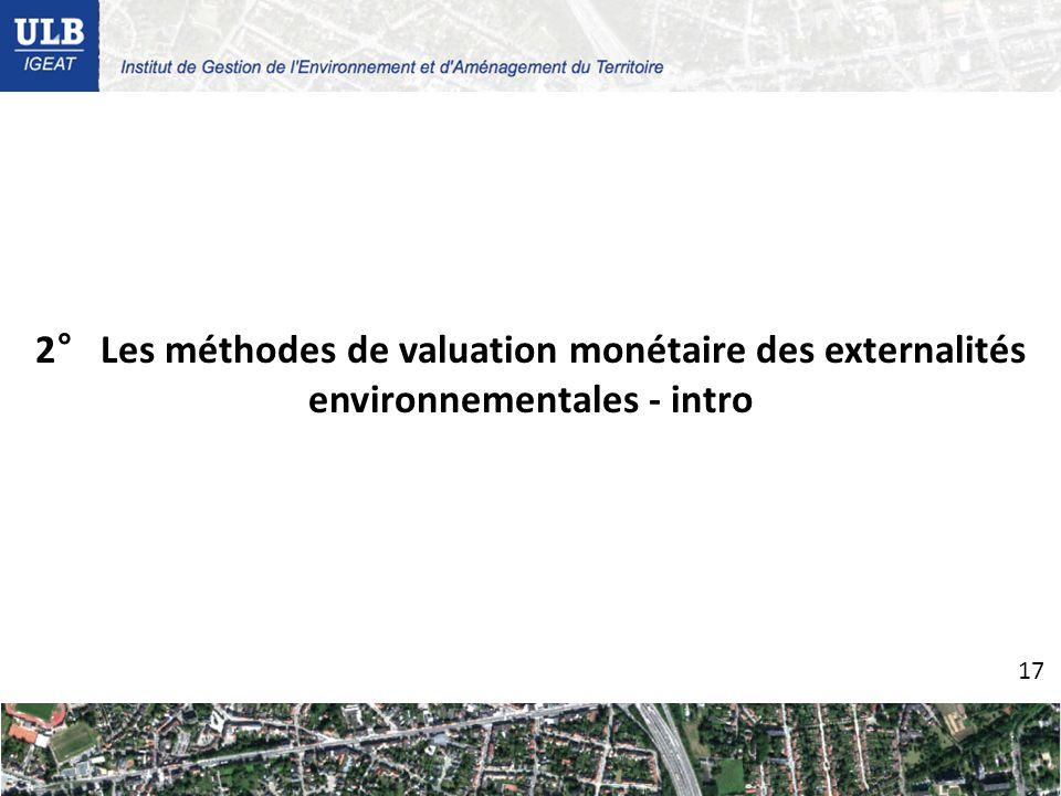 2° Les méthodes de valuation monétaire des externalités environnementales - intro 17