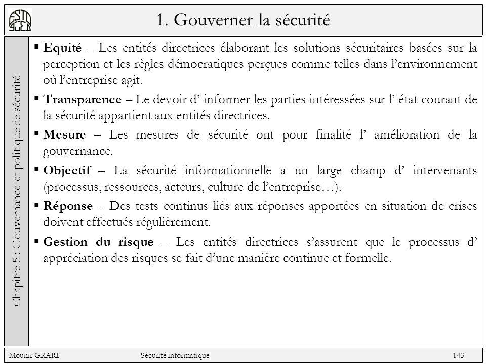1. Gouverner la sécurité Equité – Les entités directrices élaborant les solutions sécuritaires basées sur la perception et les règles démocratiques pe