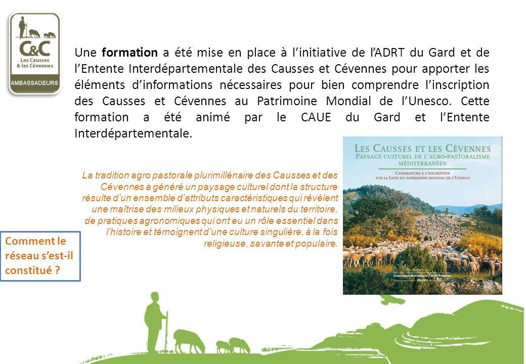 Une formation a été mise en place à linitiative de lADRT du Gard et de lEntente Interdépartementale des Causses et Cévennes pour apporter les éléments