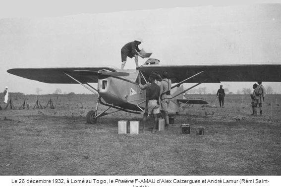 Le 26 décembre 1932, à Lomé au Togo, le Phalène F-AMAU d'Alex Caizergues et André Lamur (Rémi Saint- André)