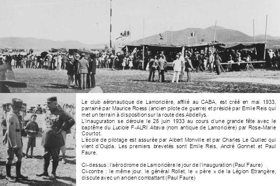 Le club aéronautique de Lamoricière, affilié au CABA, est créé en mai 1933, parrainé par Maurice Roess (ancien pilote de guerre) et présidé par Emile