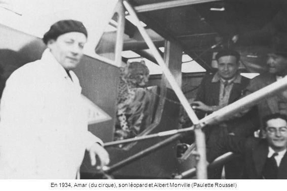 En 1934, Amar (du cirque), son léopard et Albert Monville (Paulette Roussel)