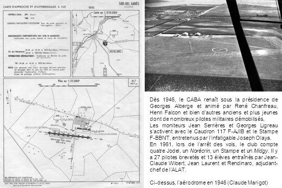 Dès 1946, le CABA renaît sous la présidence de Georges Alberge et animé par René Chanfreau, Henri Falcon et bien dautres anciens et plus jeunes dont d
