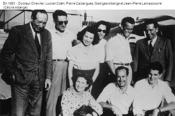 En 1951 : Docteur Chevrier, Lucien Coën, Pierre Caizergues, Georges Alberge et Jean-Pierre Lamassourre (Cécile Alberge)