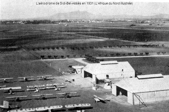 L'aérodrome de Sidi-Bel-Abbès en 1931 (L'Afrique du Nord Illustrée)