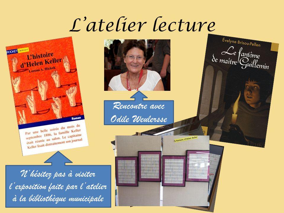 Latelier lecture Nhésitez pas à visiter lexposition faite par latelier à la bibliothèque municipale Rencontre avec Odile Weulersse